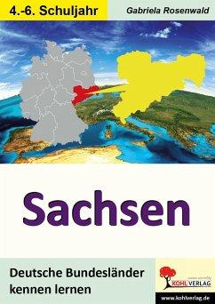 Deutsche Bundesländer kennen lernen. Sachsen