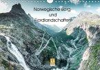 Norwegische Berg- und Fjordlandschaften (Wandkalender 2017 DIN A4 quer)