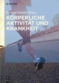 Körperliche Aktivität und Krankheit