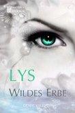Lys - Wildes Erbe