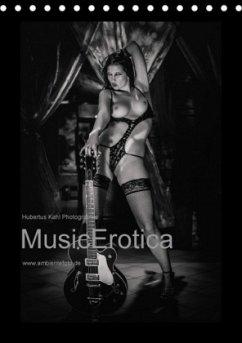 MusicErotica 2017AT-Version (Tischkalender 2017 DIN A5 hoch)