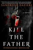 Kill the Father (eBook, ePUB)