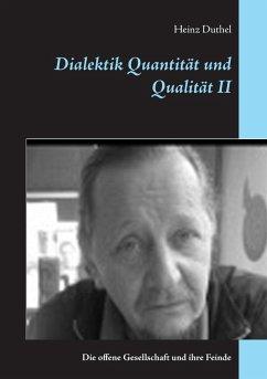 Dialektik Quantität und Qualität II (eBook, ePUB)