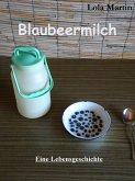 Blaubeermilch (eBook, ePUB)
