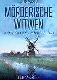 Mörderische Witwen. Ostfrieslandkrimi (eBook, ePUB)