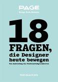 18 Fragen, die Designer heute bewegen (eBook, ePUB)