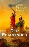 Der Pfadfinder (Western-Klassiker) - Vollständige deutsche Ausgabe (eBook, ePUB)
