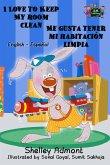 I Love to Keep My Room Clean Me gusta tener mi habitación limpia (English Spanish Bilingual Collection) (eBook, ePUB)