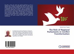 The Role of Regional Parliaments in Conflict Transformation
