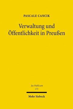 Verwaltung und Öffentlichkeit in Preußen (eBook, PDF) - Cancik, Pascale