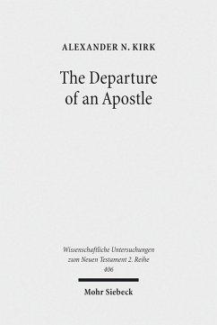The Departure of an Apostle (eBook, PDF) - Kirk, Alexander N.