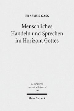 Menschliches Handeln und Sprechen im Horizont Gottes (eBook, PDF) - Gaß, Erasmus