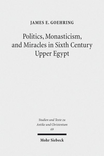 Christian Monasticism in Egypt to the Close of the Fourth Century