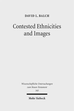 Contested Ethnicities and Images (eBook, PDF) - Balch, David L.