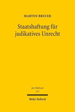 Staatshaftung für judikatives Unrecht (eBook, PDF) - Breuer, Marten
