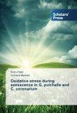 Oxidative stress during senescence in G. pulchella and C. coronarium