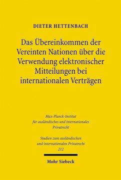 Das Übereinkommen der Vereinten Nationen über die Verwendung elektronischer Mitteilungen bei internationalen Verträgen (eBook, PDF) - Hettenbach, Dieter