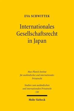 Internationales Gesellschaftsrecht in Japan (eBook, PDF) - Schwittek, Eva