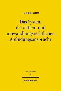 Das System der aktien- und umwandlungsrechtlichen Abfindungsansprüche (eBook, PDF) - Klöhn, Lars