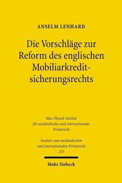 Die Vorschläge zur Reform des englischen Mobiliarkreditsicherungsrechts (eBook, PDF) - Lenhard, Anselm
