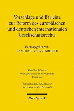 Vorschläge und Berichte zur Reform des europäischen und deutschen internationalen Gesellschaftsrechts (eBook, PDF)