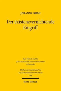 Der existenzvernichtende Eingriff (eBook, PDF) - Kroh, Johanna