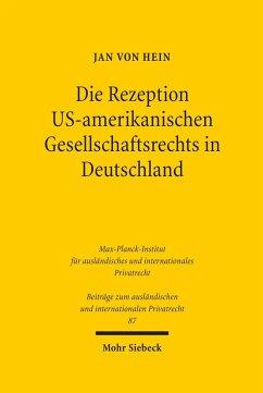 Die Rezeption US-amerikanischen Gesellschaftsrechts in Deutschland (eBook, PDF) - Hein, Jan Von