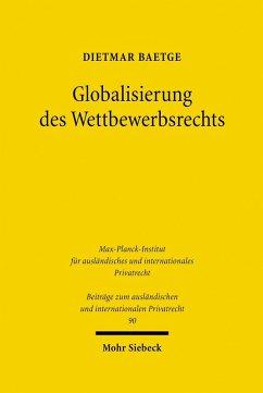 Globalisierung des Wettbewerbsrechts (eBook, PDF) - Baetge, Dietmar