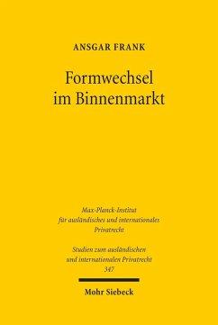 Formwechsel im Binnenmarkt (eBook, PDF) - Frank, Ansgar