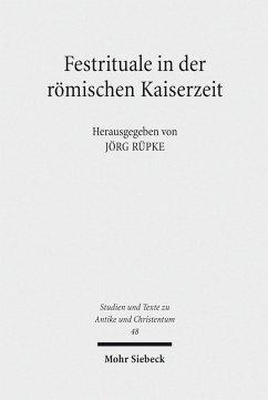 Festrituale in der römischen Kaiserzeit (eBook, PDF)