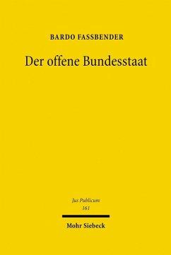 Der offene Bundesstaat (eBook, PDF) - Fassbender, Bardo