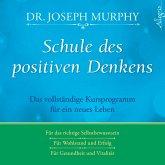 Schule des positiven Denkens, 3 Audio-CDs