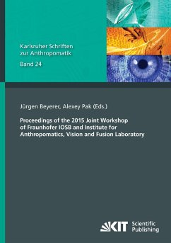 Proceedings of the 2015 Joint Workshop of Fraunhofer IOSB and Institute for Anthropomatics, Vision and Fusion Laboratory