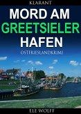 Mord am Greetsieler Hafen. Kurz - Ostfrieslandkrimi (eBook, ePUB)