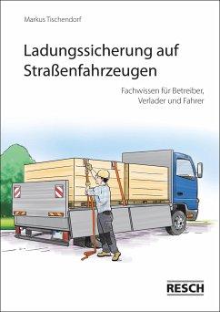 Ladungssicherung auf Straßenfahrzeugen