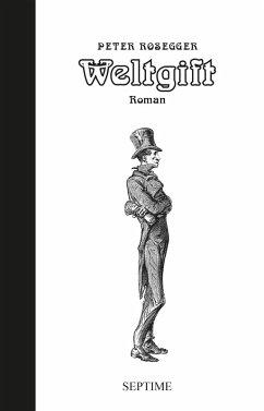 Weltgift (eBook, ePUB) - Rosegger, Peter
