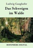 Das Schweigen im Walde (eBook, ePUB)