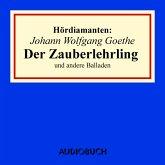 """Johann Wolfgang Goethe: """"Der Zauberlehrling"""" und andere Balladen (MP3-Download)"""