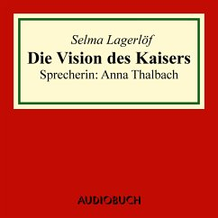 Die Vision des Kaisers (MP3-Download) - Lagerlöf, Selma