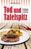 Tod und Tafelspitz: 23 Krimis und 23 Rezepte aus Österreich (eBook, ePUB)