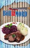 Böfflamord: 29 Krimis und Rezepte aus Niederbayern (eBook, ePUB)
