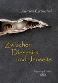 Zwischen Diesseits und Jenseits (eBook, PDF)