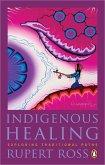 Indigenous Healing (eBook, ePUB)