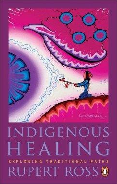 Indigenous Healing (eBook, ePUB) - Ross, Rupert