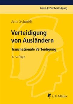 Verteidigung von Ausländern (eBook, ePUB) - Schmidt, Jens