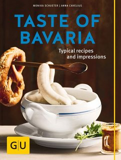 Taste of Bavaria (eBook, ePUB) - Schuster, Monika; Cavelius, Anna