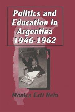 Politics and Education in Argentina, 1946-1962 (eBook, PDF)