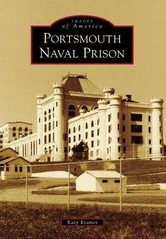 Portsmouth Naval Prison (eBook, ePUB) - Kramer, Katy