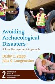 Avoiding Archaeological Disasters (eBook, ePUB)
