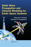 Radio Wave Propagation and Channel Modeling for Earth-Space Systems (eBook, PDF)